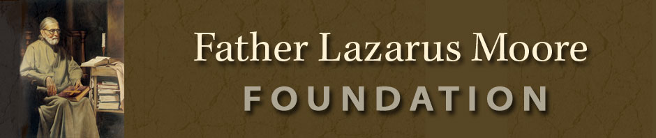 Father Lazarus Moore Foundation